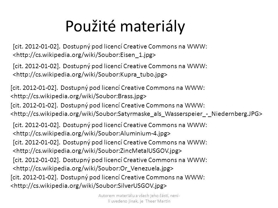 Použité materiály [cit. 2012-01-02]. Dostupný pod licencí Creative Commons na WWW: <http://cs.wikipedia.org/wiki/Soubor:Eisen_1.jpg>